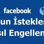 Facebook Oyun İstekleri Nasıl Engellenir?